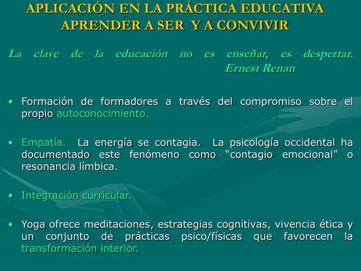 APLICACIÓN EN LA PRÁCTICA EDUCATIVA
