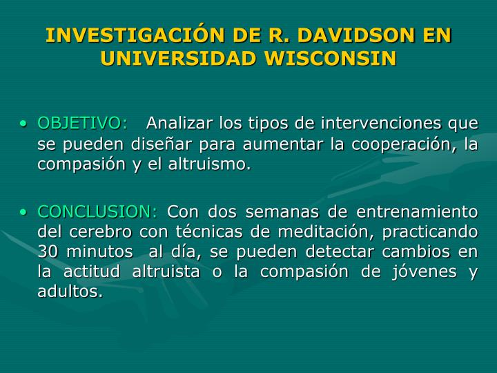 INVESTIGACIÓN DE R. DAVIDSON EN UNIVERSIDAD WISCONSIN