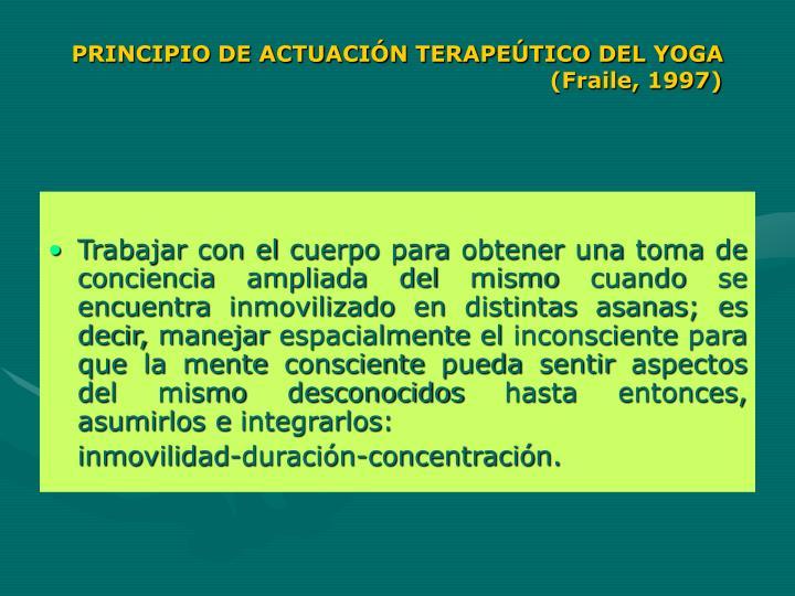 PRINCIPIO DE ACTUACIÓN TERAPEÚTICO DEL YOGA