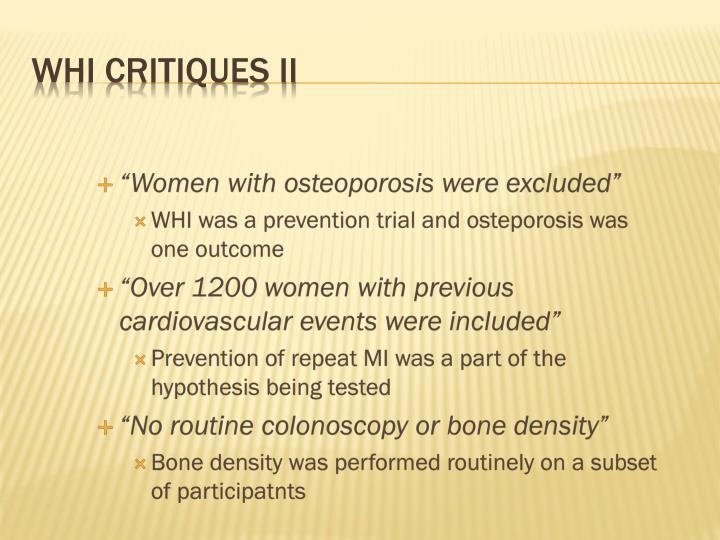 """Women with osteoporosis were excluded"""