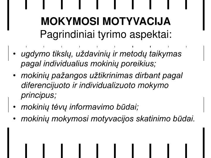 MOKYMOSI MOTYVACIJA