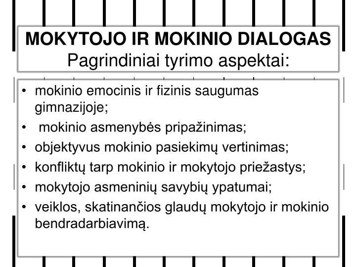 MOKYTOJO IR MOKINIO DIALOGAS