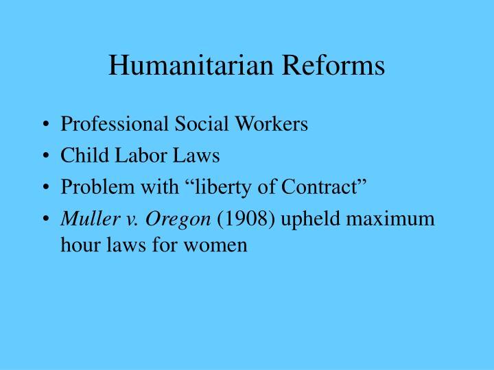 Humanitarian Reforms