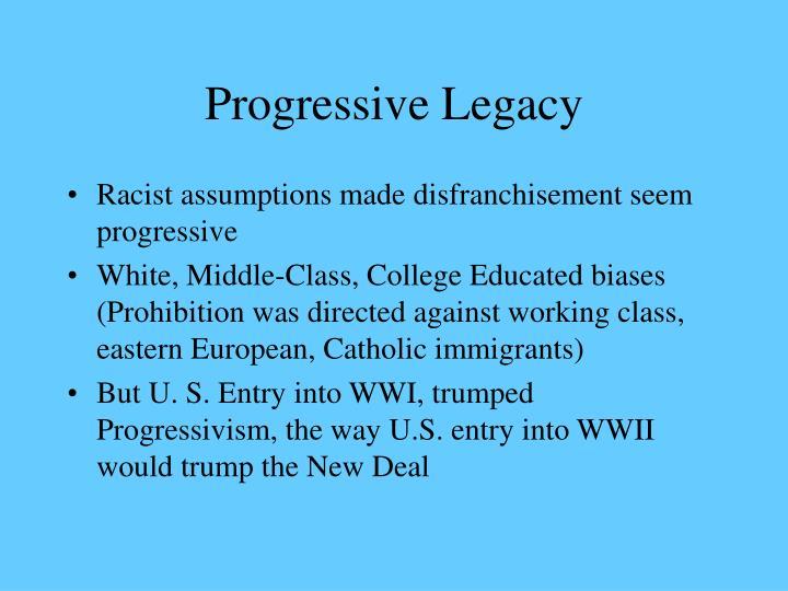 Progressive Legacy