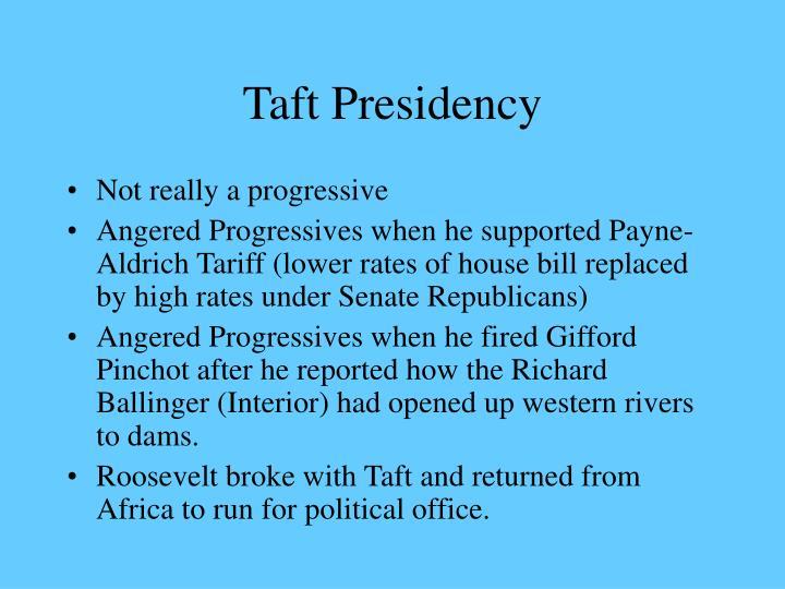 Taft Presidency