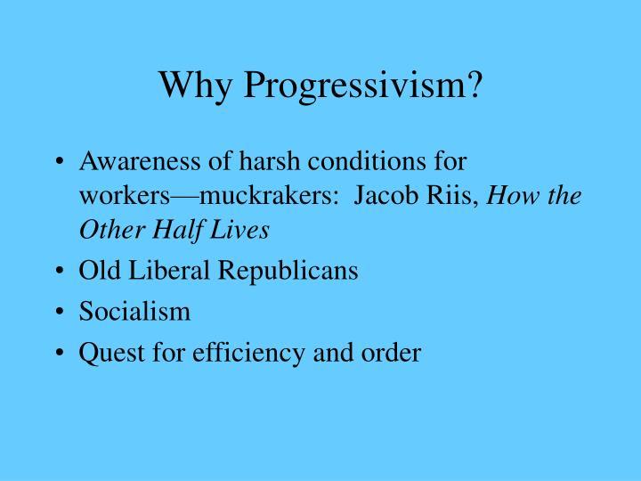 Why Progressivism?