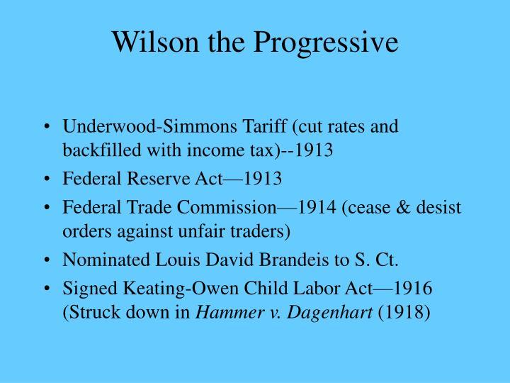 Wilson the Progressive