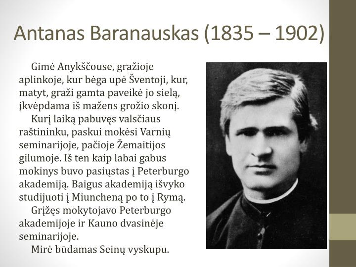 Antanas Baranauskas (1835 – 1902)