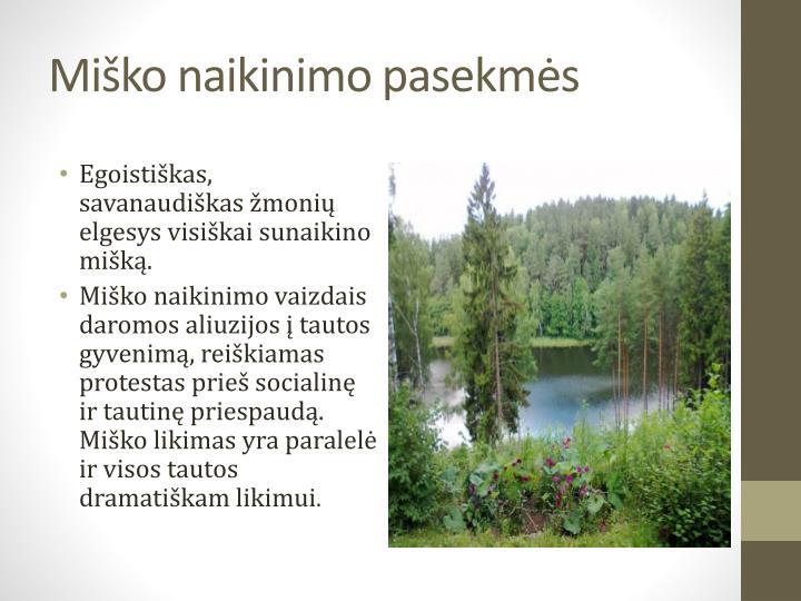 Miško naikinimo pasekmės