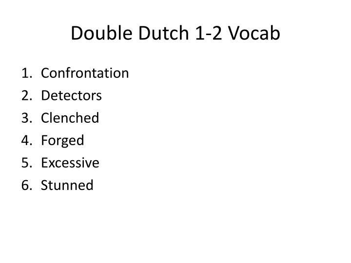 Double Dutch 1-2 Vocab
