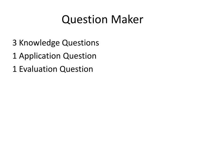 Question Maker