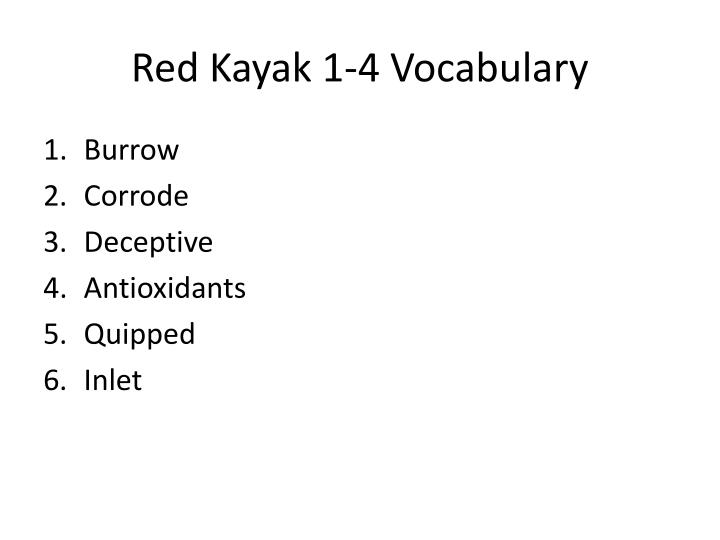 Red Kayak 1-4 Vocabulary