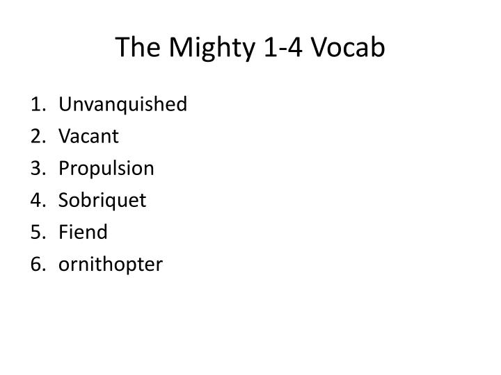 The Mighty 1-4 Vocab