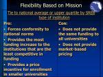 flexibility based on mission