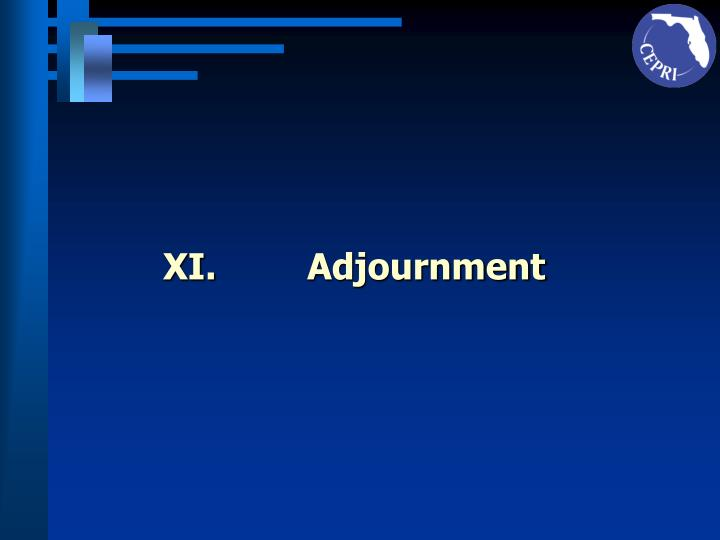 XI.		Adjournment