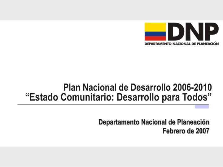 Plan Nacional de Desarrollo 2006-2010