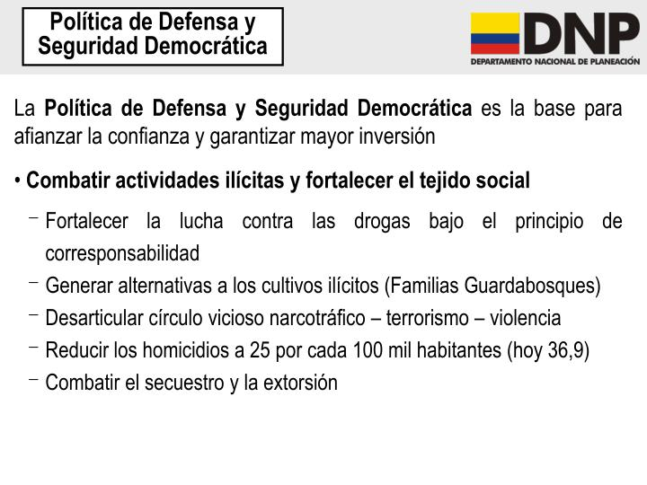 Política de Defensa y Seguridad Democrática