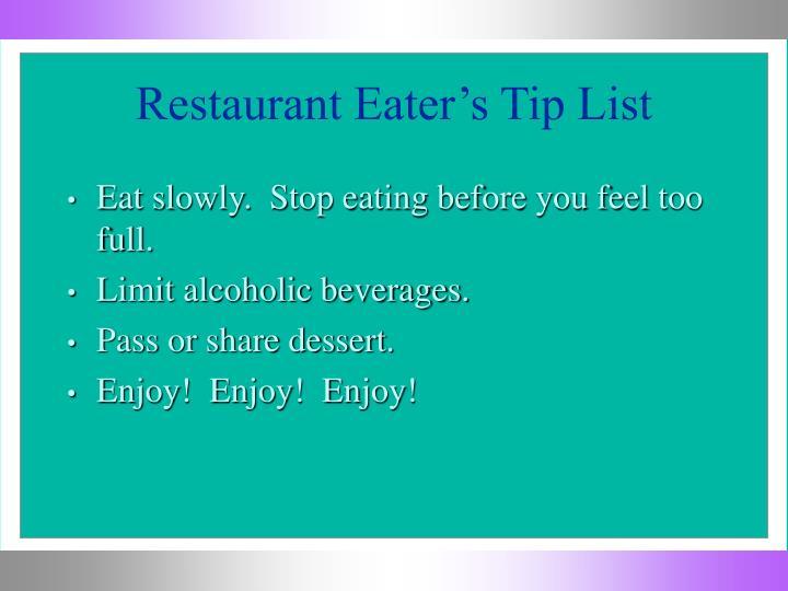 Restaurant Eater's Tip List