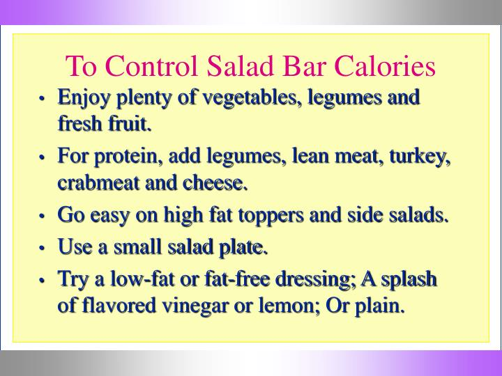 To Control Salad Bar Calories
