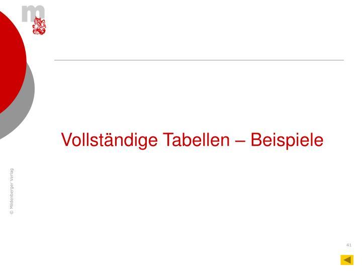 Vollständige Tabellen – Beispiele