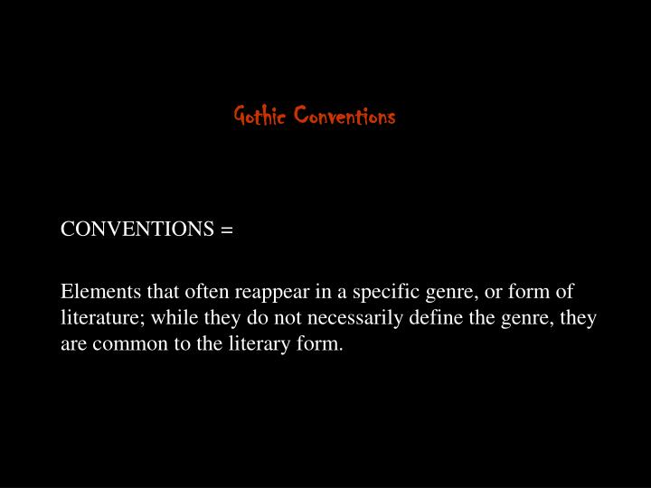 Gothic Conventions