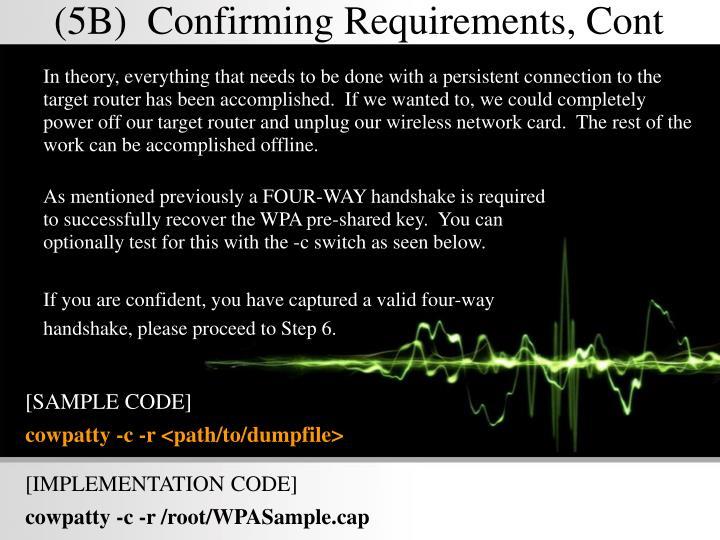 (5B)  Confirming Requirements, Cont