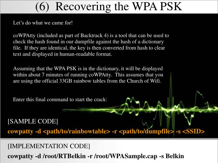(6)  Recovering the WPA PSK