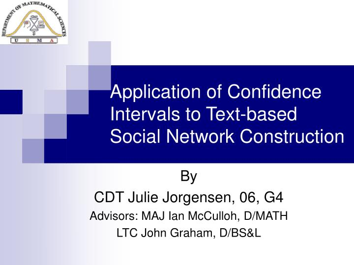 Application of confidence intervals to text based social network construction