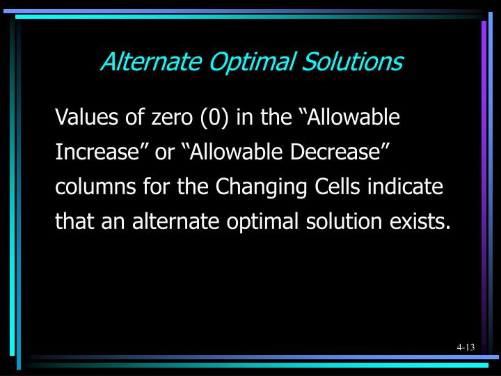 Alternate Optimal Solutions