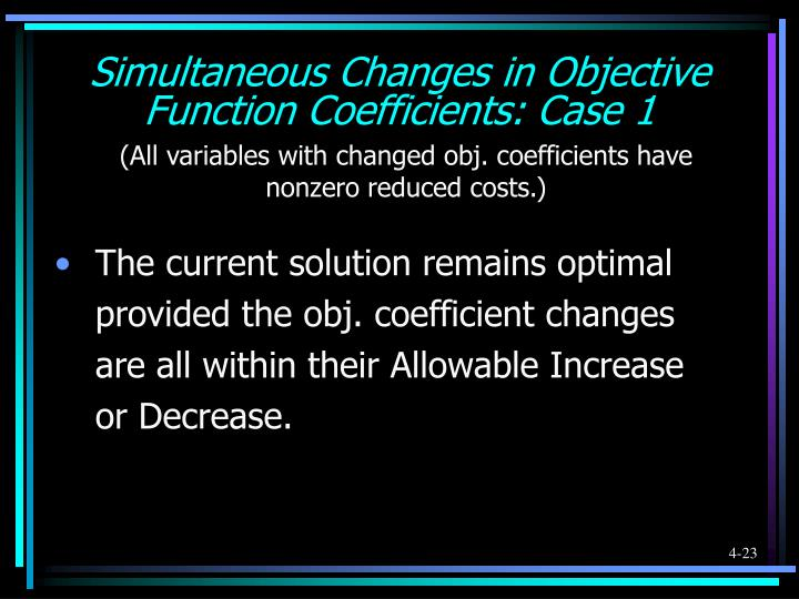 Simultaneous Changes in Objective Function Coefficients: Case 1