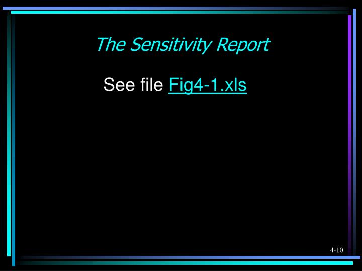The Sensitivity Report