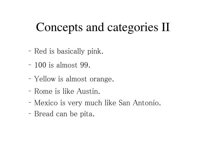 Concepts and categories II