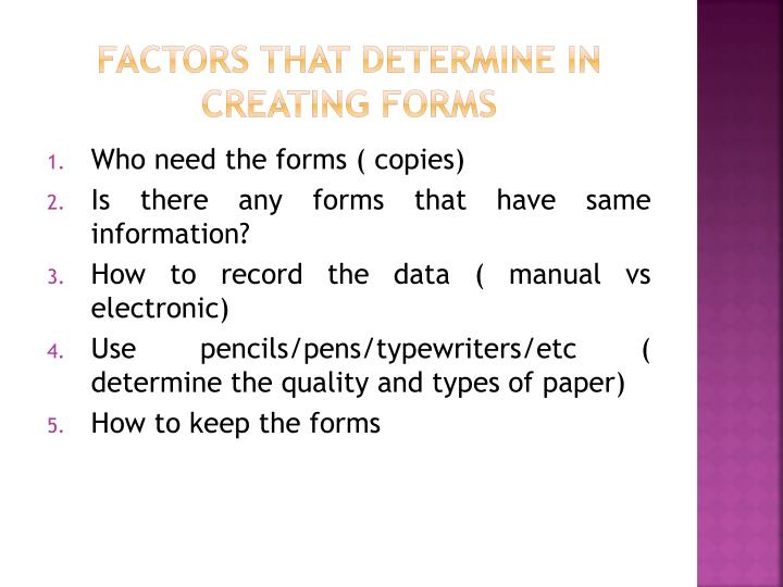 Factors that determine in creating forms