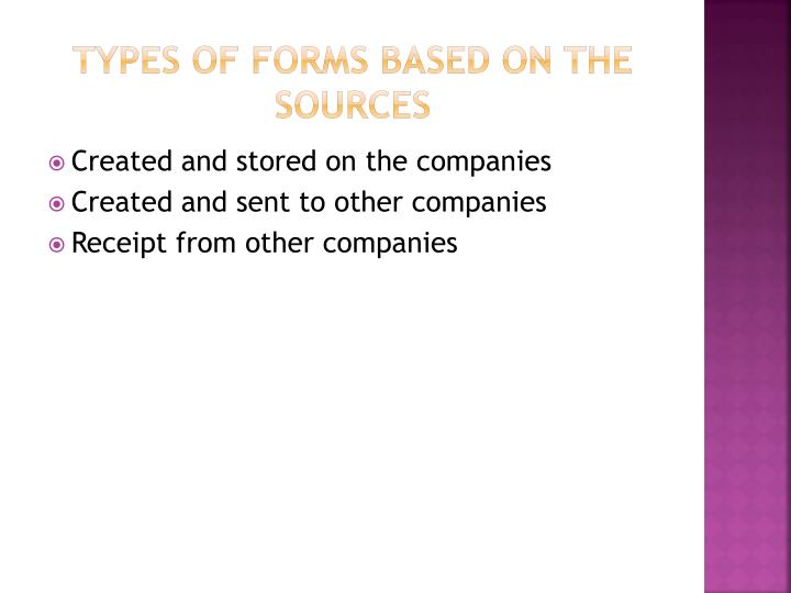 TYPES OF FORMS BASED ON THE SOURCES