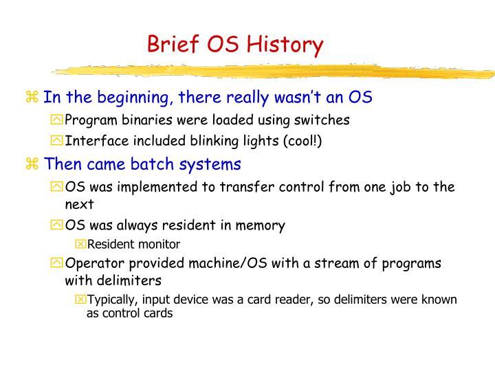 Brief OS History
