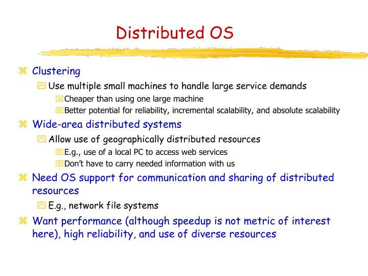 Distributed OS