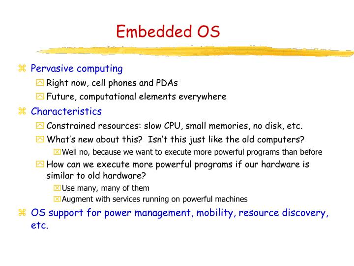 Embedded OS