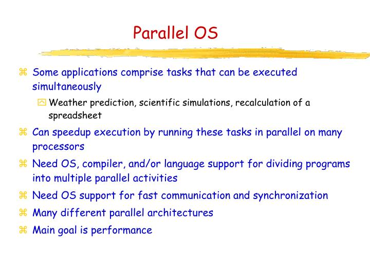 Parallel OS