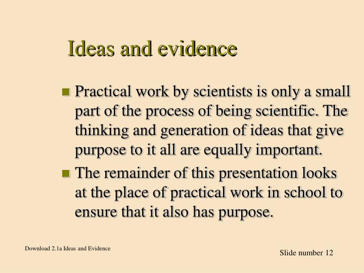 Ideas and evidence