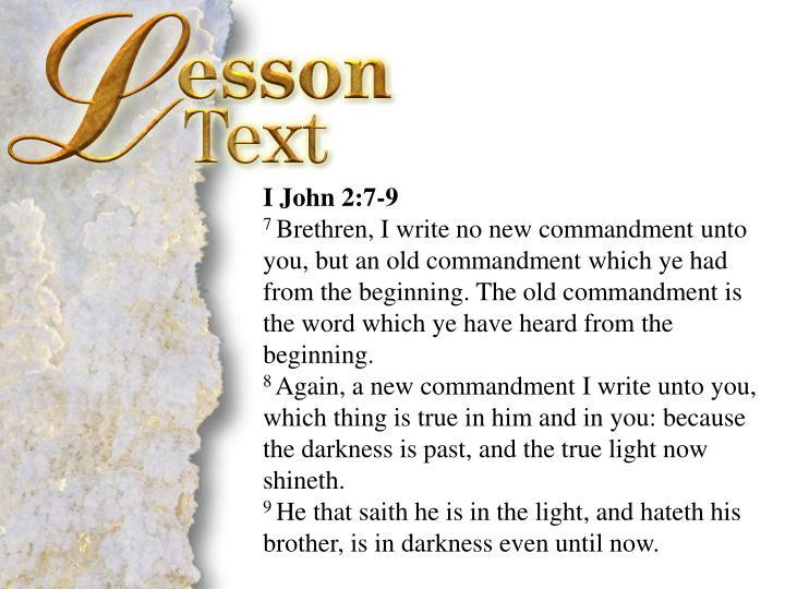 I John 2:7-9