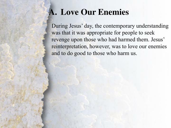 Love Our Enemies