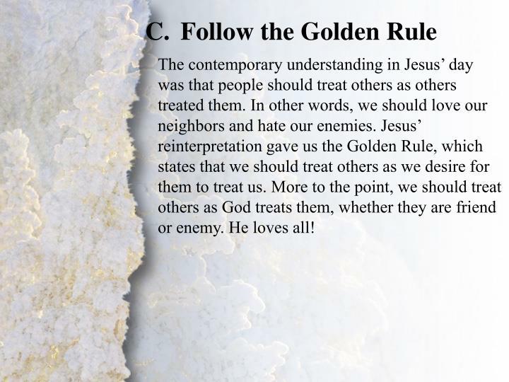 Follow the Golden Rule