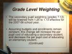 grade level weighting