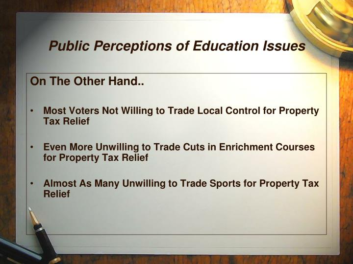 Public Perceptions of Education Issues