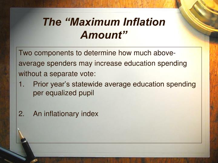 "The ""Maximum Inflation Amount"""