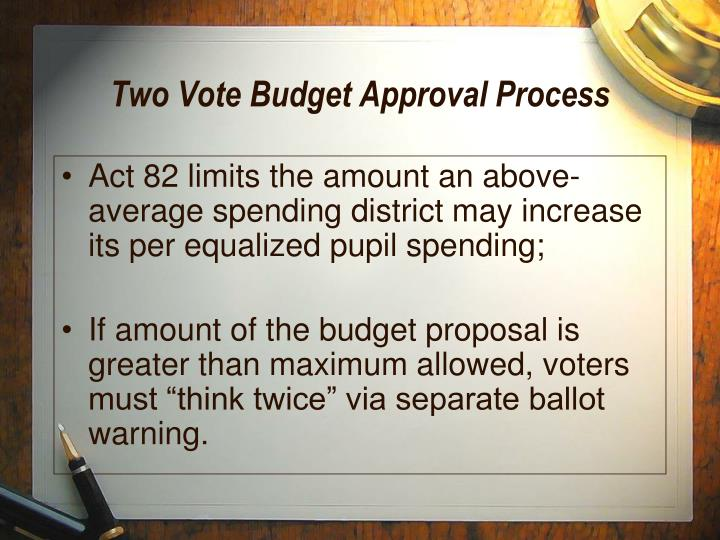 Two Vote Budget Approval Process