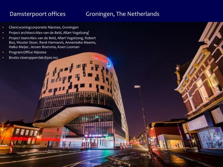 Damsterpoort offices               Groningen, The Netherlands