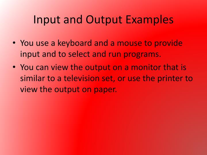 Input and Output Examples