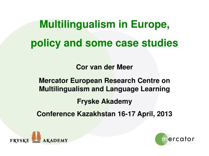 Multilingualism in Europe,