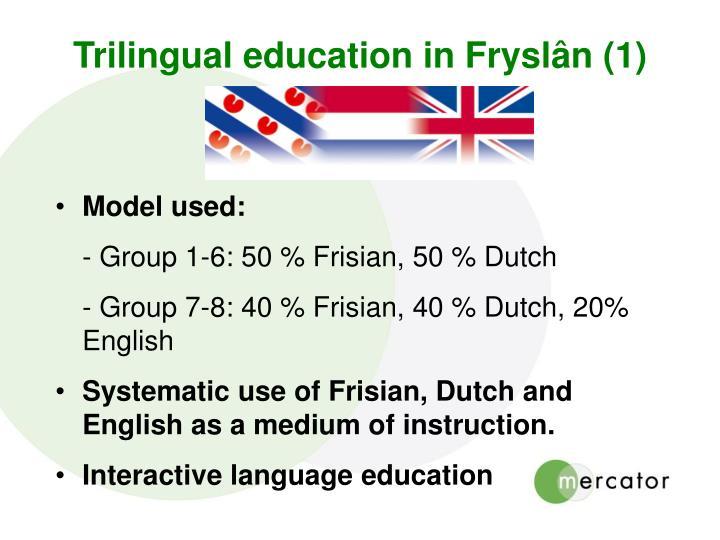Trilingual education in Fryslân (1)